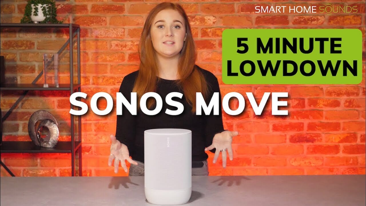 Sonos Move: 5 Minute Lowdown